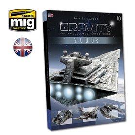 Ammo of MIG Książka GRAVITY 1.0 - SCI-FI MODELLINGS PERFECT GUIDE - wersja angielska