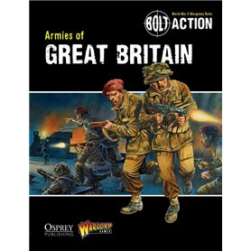 Bolt Action ARMIES OF GREAT BRITAIN - podręcznik z figurkami