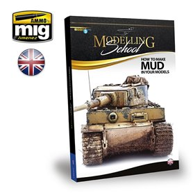 Ammo of Mig MODELLING SCHOOL - HOW TO MAKE MUD IN YOUR MODELS - wersja angielska
