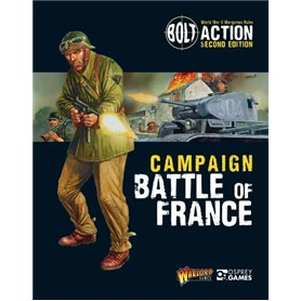 Bolt Action CAMPAIGN BATTLE OF FRANCE