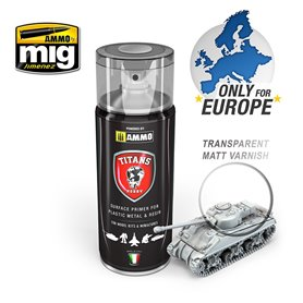 Ammo of MIG Podkład w sprayu TITANS HOBBY - TRANSPARENT MATT VARNISH / BASE