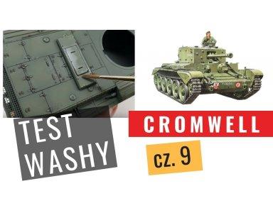 Cromwell część 9: Porównanie 6 rodzajów washy modelarskich